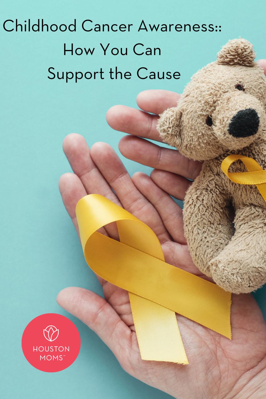 "Houston Moms ""Childhood Cancer Awareness:: How You Can Support the Cause"" #Houstonmoms #houstonmomsblog #momsaroundhouston"