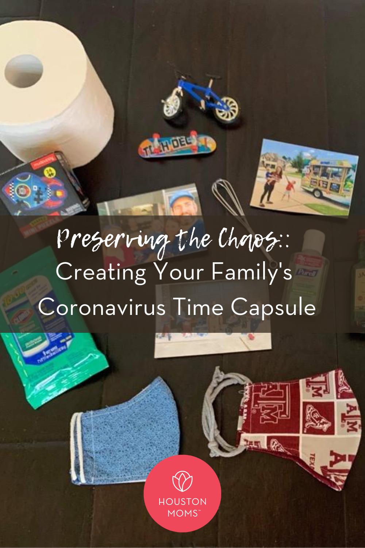 """Houston Moms """"Preserving the Chaos:: Creating Your Family's Coronavirus Time Capsule"""" #houstonmoms #houstonmomsblog #momsaroundhouston"""