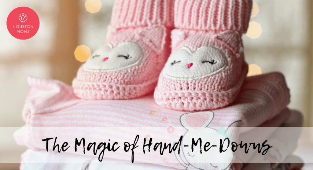 The Magic of Hand-Me-Downs