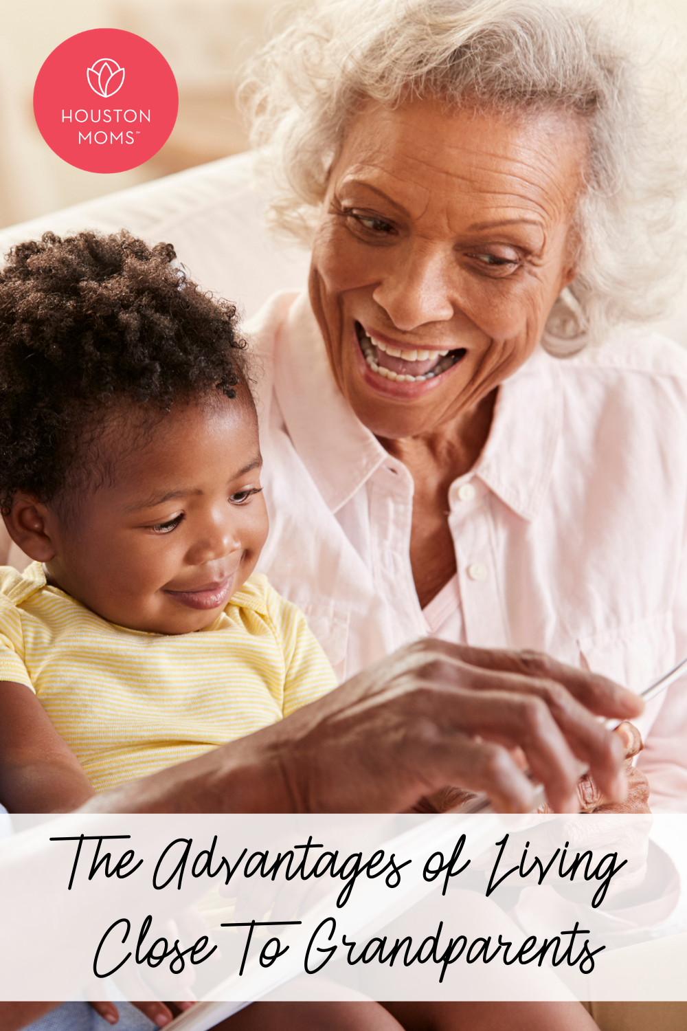 """Houston Moms """"The Advantages of Living Close to Grandparents"""" #houstonmoms #houstonmomsblog #momsaroundhouston"""