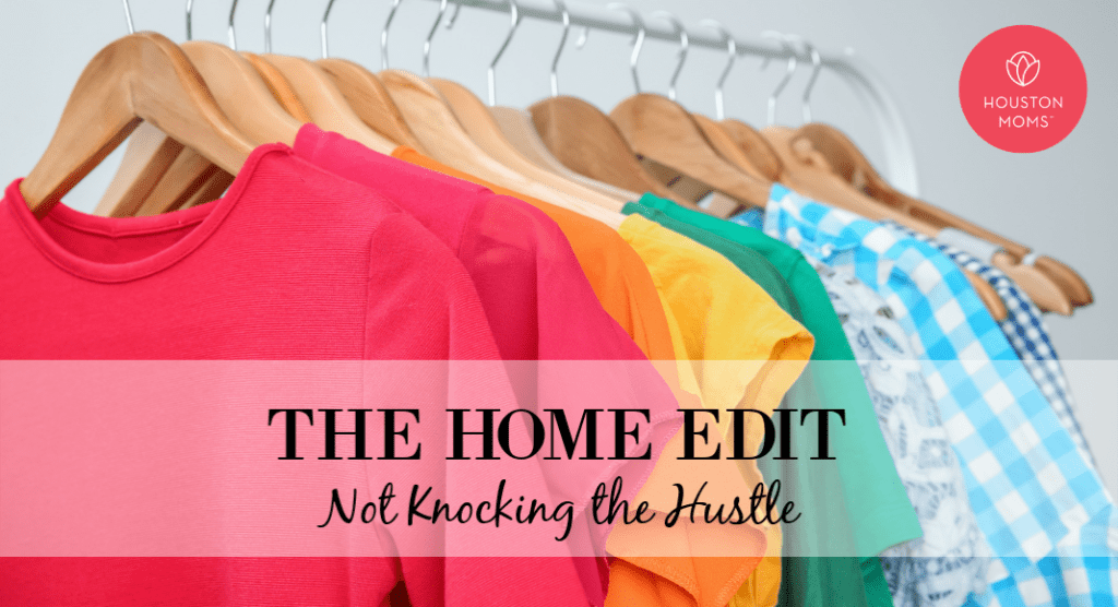 The Home Edit :: Not Knocking the Hustle