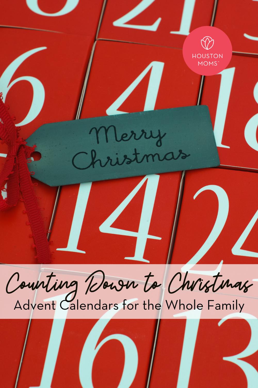 "Houston Moms ""Counting Down to Christmas:: Advent Calendars for the Whole Family"" #houstonmoms #houstonmomsblog #momsaroundhouston"