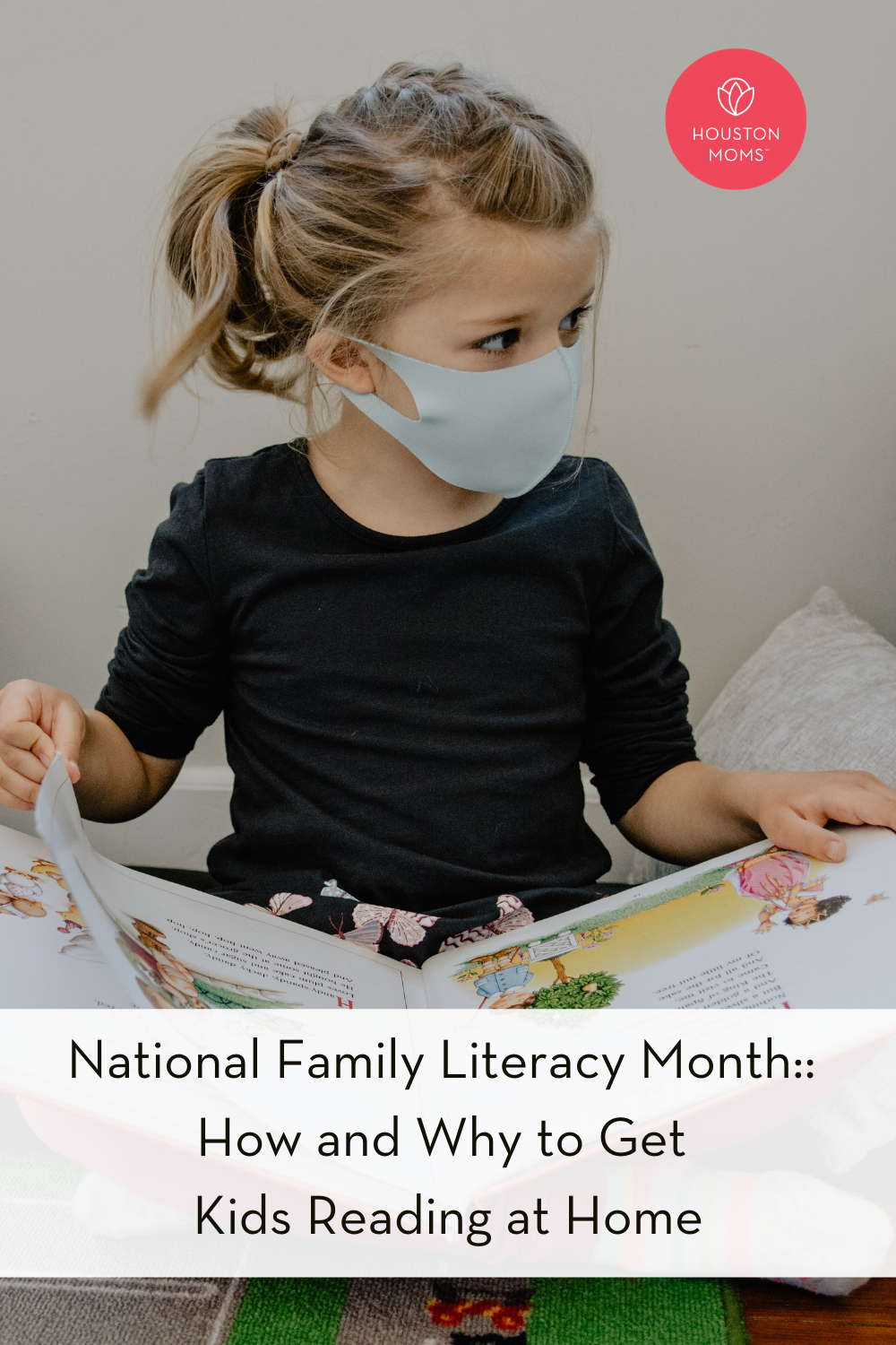 "Houston Moms ""National Family Literacy Month:: How and Why to Get Kids Reading at Home"" #houstonmoms #houstonmomsblog #momsaroundhouston"