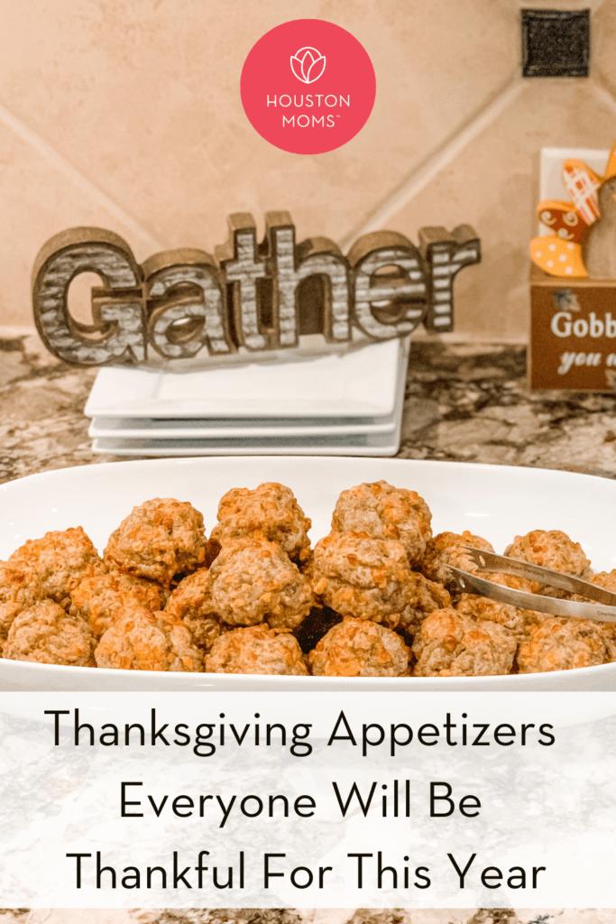 "Houston Moms ""Thanksgiving Appetizers Everyone Will Be Thankful for This Year"" #houstonmomsblog #momsaroundhouston #houstonmoms"