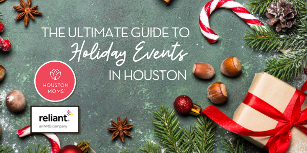 """Houston Moms """"The Ultimate Guide to Holiday Events in Houston"""" #houstonmoms #houstonmomsblog #momsaroundhouston"""