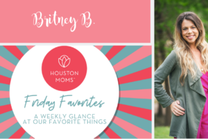 "Houston Moms ""Friday Favorites:: Black Friday Edition"" #houstonmoms #houstonmomsblog #momsaroundhouston"
