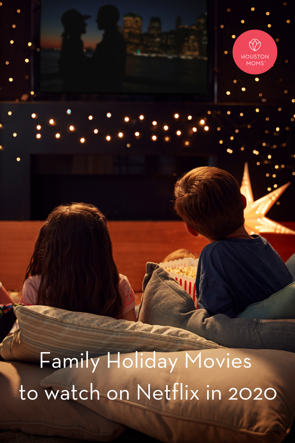 "Houston Moms ""Family Holiday Movies to Watch on Netflix in 2020"" #houstonmoms #houstonmomsblog #momsaroundhouston"