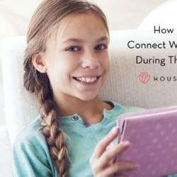 "Houston Moms ""How My Kids Connect With My Family During this Pandemic"" #houstonmoms #houstonmomsblog #momsaroundhouston"
