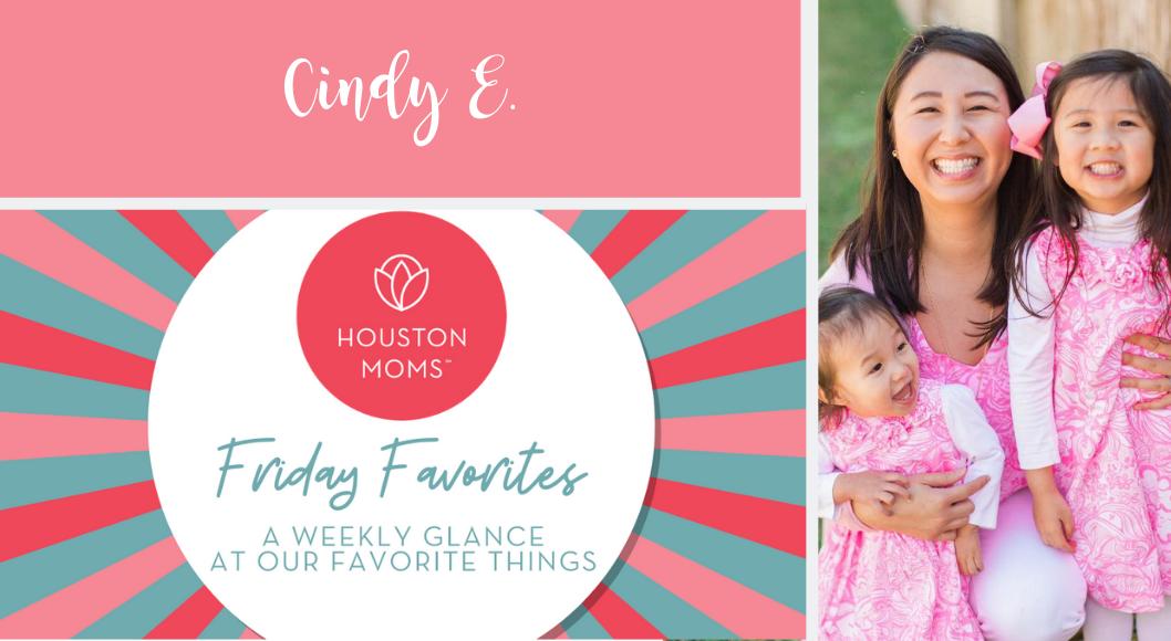 "Houston Moms ""Friday Favorites"" #houstonmoms #houstonmomsblog #momsaroundhouston"