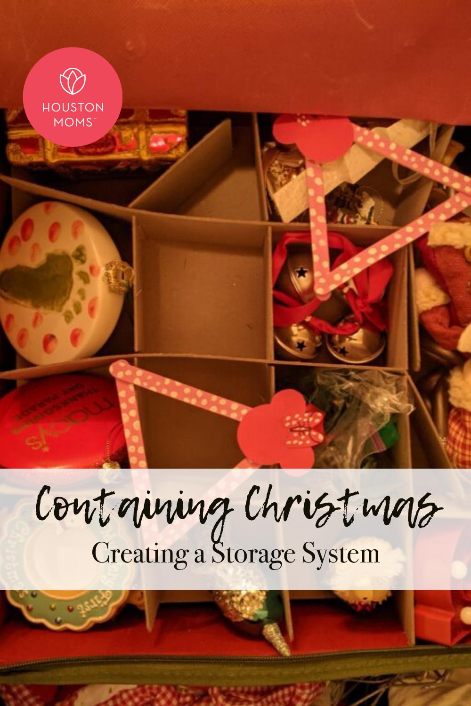 "Houston Moms ""Containing Christmas:: Creating a Storage System"" #houstonmoms #houstonmomsblog #momsaroundhouston"