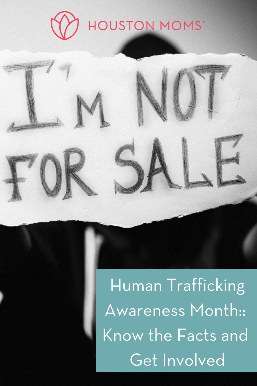"Houston Moms ""Human Trafficking Awareness Month:: Know the Facts and Get Involved"" #Houstonmoms #houstonmomsblog #momsaroundhouston"