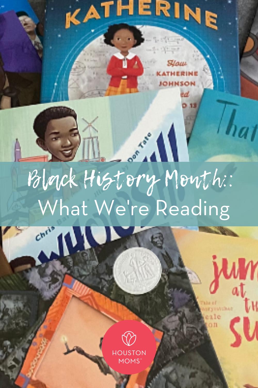 """Houston Moms """"Black History Month:: What We're Reading"""" #houstonmoms #houstonmomsblog #momsaroundhouston"""
