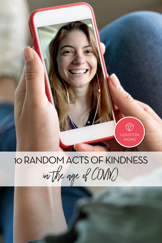 "Houston Moms ""10 Random Acts of Kindness in the Age of COVID"" #houstonmoms #momsaroundhouston"
