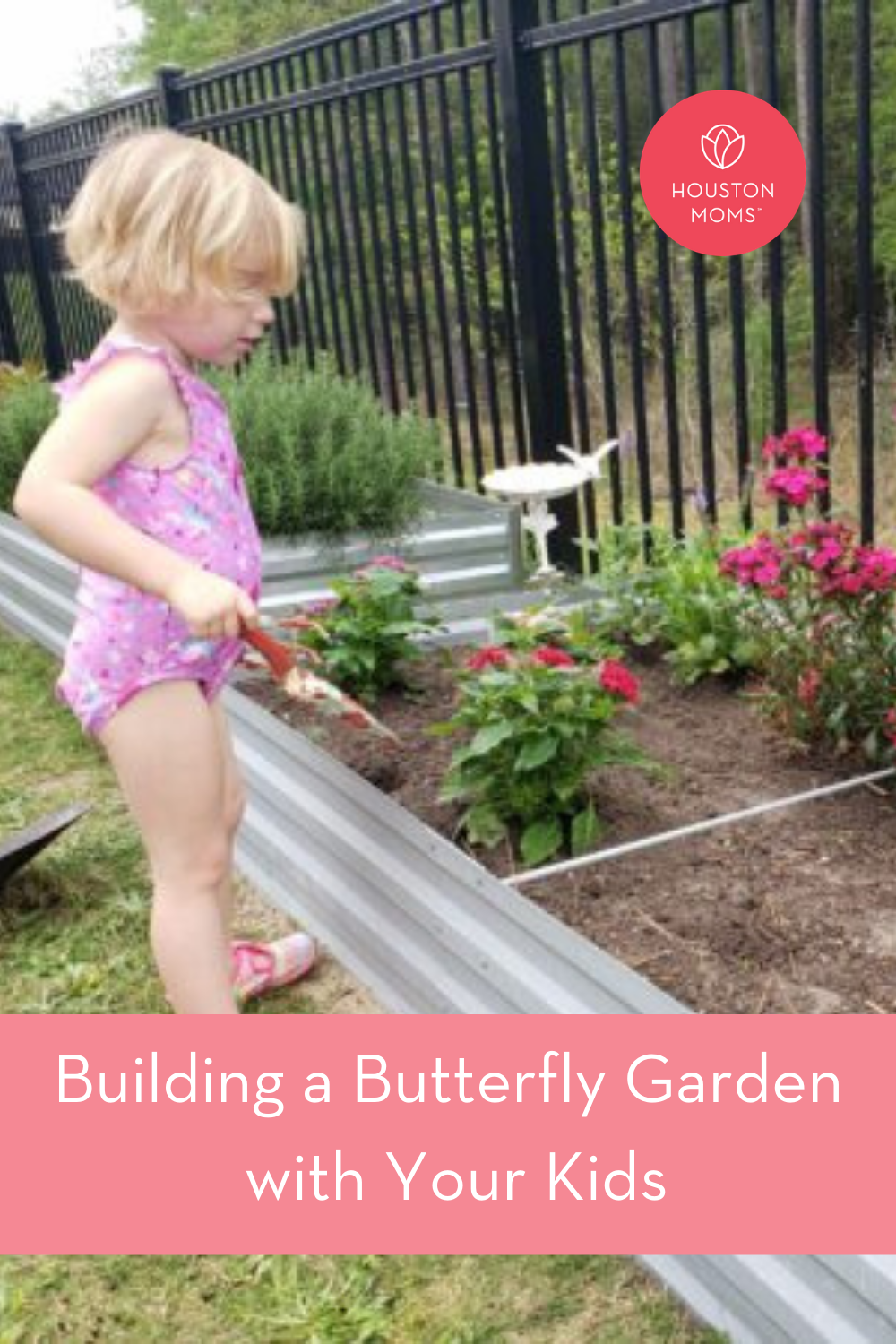 """Houston Moms """"Building a Butterfly Garden with Your Kids"""" #houstonmoms #momsaroundhouston"""